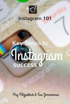 Instagram 101: 7 Keys Steps to Instagram Success http://pegfitzpatrick.com/2014/09/08/instagram-101-key-steps-instagram-success/