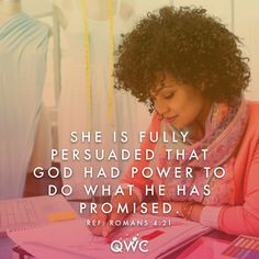 """His Power DAY TWENTY SEVEN Daily Verse: """"…being fully persuaded that God had power to do what he had promised."""" —Romans This passage is a reminder about the faith of Abraham in the Old. Christian Spiritual Quotes, Religious Quotes, Christian Quotes, Daughters Of The King, Daughter Of God, Proverbs Woman, Romans 4, Sisters In Christ, Soul Sisters"""
