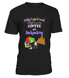 Coffee and Backpacking Camping Shirt - Limited Edition
