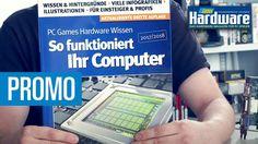 Promo: So funktioniert Ihr Computer 2017/2018 / PCGH Wissensbuch https://youtu.be/BRGWopI8Kp8