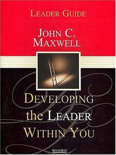 Developing the Leader Within You: Leader Guide:Amazon:Books