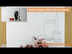 How to Draw a Still Life Accurately by Paul Priestley - YouTube 4:27