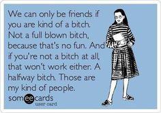 True! :-p // I love bitch quotes