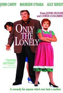 Only The Lonely:  A Chicago cop must balance loyalty to his overbearing mother and a relationship with a shy funeral home worker.