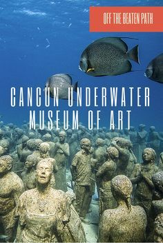 I'll bet most of you've never heard about this museum.  Usually I'm not a big fan of museums but this was something that intrigued me in Cancun, Mexico.  Think massive sculpture gallery underwater and you can only get to it by diving.
