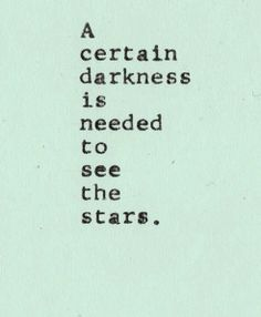 Stars Shine the Brightest When It's the Darkest Great Quotes, Quotes To Live By, Inspirational Quotes, Amazing Quotes, Motivational, Words Quotes, Sayings, Top Quotes, Humor Quotes