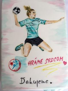 """Hand painted sport cake to HK Slavia Sered Hand ball team for a special occasion charity-show tournament which the donation was donated to a little girl with health problems. There is written credo of the handball team """" We play by heart """" and. Sport Cakes, Girl Wallpaper, Desert Recipes, Creative Cakes, Pin Collection, Little Girls, Hand Painted, Collections, Daily Inspiration"""