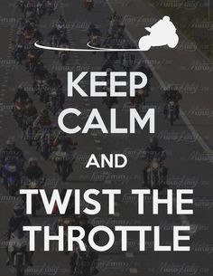 Motorcycle - sportbike - rider - quote- keep calm