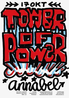 Annabel Rotterdam - Tower of Power concert handwritten poster graphic design: Tower Of Power, Typography, Lettering, Graphic Design Posters, Visual Communication, Buick Logo, Rotterdam, Handwriting, Stencil
