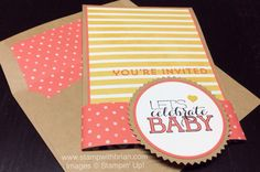 Sumthin' Sumthin', Baby We've Grown, Four Your Party, Stampin' Up!, Brian King, baby shower invitations