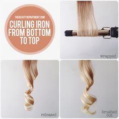 curling iron-- curling from the bottom, rolling up.