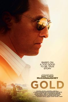 """Gold tagline: """"Based on a too good to be true story"""" directed by: Stephen Gaghan starring: Matthew McConaughey, Bryce Dallas Howard, Edgar Ramirez, Timothy Simons Streaming Vf, Streaming Movies, Hd Movies, Movies Online, 2016 Movies, Movies 2019, Action Movies, Corey Stoll, Bryce Dallas Howard"""