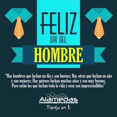 Alamedas les desea un Feliz día del Hombre! Alamedas CC #Piensaenti Men's Day, Msv, Good Thoughts, Holidays And Events, Happy Day, Special Day, Nostalgia, Congratulations, Words