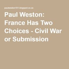 Paul Weston: France Has Two Choices - Civil War or Submission