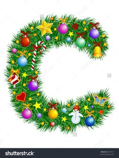 Letter C - Christmas Tree Decoration - Alphabet Royalty Free Cliparts . Christmas Tree With Presents, Christmas Crafts For Gifts, Christmas Tree Decorations, Christmas Wreaths, Christmas Ornaments, Xmas Tree, Christmas Alphabet, Christmas Fonts, Christmas Printables