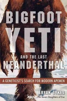 ...you're talking about a yeti or bigfoot or sasquatch. Well now, you'll be amazed when I tell you that I'm sure they exist. --Jane Goodall on NPR This is The Big Book of Yetis. What the reader gets h