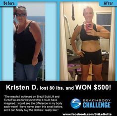 "Check out Kristen's transformation!!  She lost 80 lbs with Brazil Butt Lift and Turbofire!!  Two awesome programs!!  ""I can finally buy clothes I really like!""  Way to go, Kristen!! www.facebook.com/livingfitnurse"
