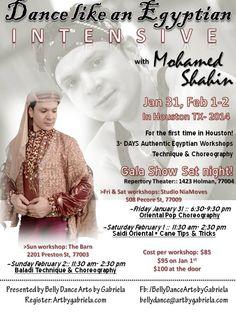 Mohamed Shahin coming to Houston TX --February 2014!! Registration:  http://www.artbygabriela.com/BellyDanceWorkshopsHouston.html