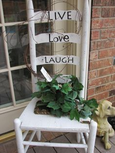 ladderback planter chair... i did LIVE LAUGH LOVE on mine and have yet to add grapevine, but it turned out super cute!