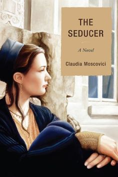 The Seducer: A Novel by Claudia Moscovici, http://www.amazon.com/dp/0761858075/ref=cm_sw_r_pi_dp_KaCFqb0XXTKNG