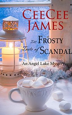 The Frosty Taste of Scandal: An Angel Lake Mystery (Walking Calamity Cozy Mystery Book by [James, CeeCee] I Love Books, Great Books, Books To Read, My Books, Reading Books, Reading Lists, Best Mysteries, Cozy Mysteries, Mystery Novels