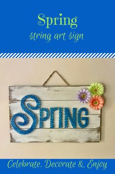 Spring string art sign with flowers. Pretty decor to welcome spring into your home. #stringart #ad #homedecor #wallart #walldecor #spring #signs #flower