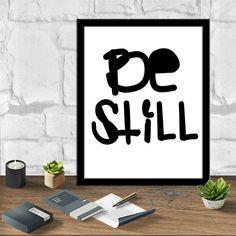 Be Still Art Be Still Print Printable Art Instant by sweetdownload