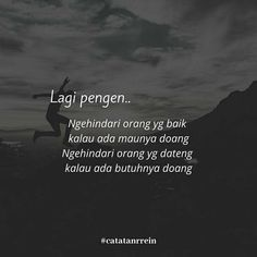 Daily Quotes, Me Quotes, Qoutes, Fake Friend Quotes, Quotes Galau, Quotes Indonesia, Muslim Quotes, Deep Words, People Quotes