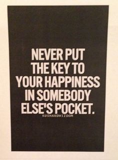 Key to Happiness is YOU!