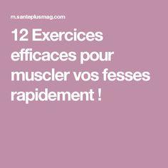 12 Exercices efficaces pour muscler vos fesses rapidement !