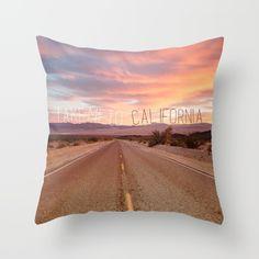 """""""Take me to California"""" Throw Pillow"""