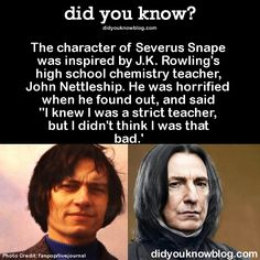 Yes but Snape is a hero in the end so that must mean she thought well of him even if she found him intimidating.
