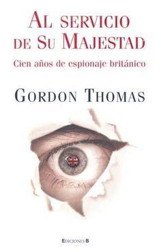 AL SERVICIO DE SU MAJESTAD THOMAS GORDON SIGMARLIBROS
