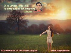 1112: THOUGHT OF THE DAY –18th Sep 2016 (SUN)   #ArihantSatiate   #NirajShah (er.niraj.shah@gmail.com)