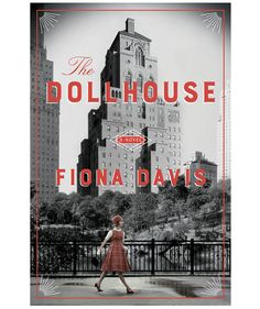 The Dollhouse, by Fiona Davis | Summer may be flying by, but there's still time to savor these juicy reads. Whether you're looking for romance, mystery, or a heart-wrenching coming-of-age tale, there is something here for everyone.