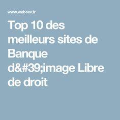 Top 10 des meilleurs sites de Banque d'image Libre de droit