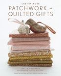"The following text is excerpted from ""Last-Minute Patchwork and Quilted Gifts"" by Joelle Hoverson.I own two shops in New York City: Purl, a yarn shop, and Purl Patchwork, a fabric shop. At Purl Patchwork, customers often ask me to explain the difference between patchwork and quilting. Patchwork refers to an item made of two or more fabrics sewn together to create a visual pattern. Quilting refers to the stitching that holds three layers of fabric together (the top piece is often pa..."