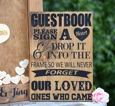 """This listing includes the sign that reads: """"Guestbook please sign a heart & drop it into the frame so we will never forget our loved ones who came"""" Sign measures approx. 11""""x16"""" It is laser engraved a"""