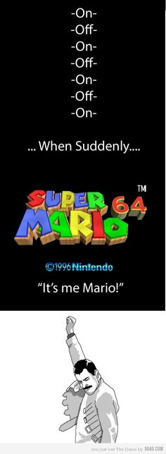 You'll understand if you had a Nintendo 64