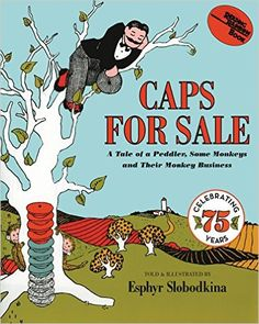 Caps for Sale: A Tale of a Peddler, Some Monkeys and Their Monkey Business #MathSummerReads