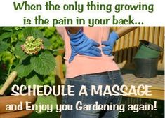 Pure-Elan Massage Therapy to help alleviate back pain caused through gardening! Massage Funny, Massage Quotes, Massage Business, Body Therapy, Massage Therapy, Physical Therapy, Massage Pictures, Massage Marketing, Chiropractic Therapy