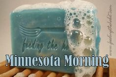 Minnesota Morning Soap #minnesotamade #madeinminnesota Butter Dish, Minnesota, Soap, Quotes, How To Make, Quotations, Soaps, Quote, Manager Quotes