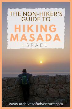 Israel Travel   Israel Travel Tips   Hiking Masada   Masada Israel   Masada Sunrise Hike   Hiking in Israel   #Israel #IsraelTravel #Masada #MasadaSunriseHike #TouristIsrael
