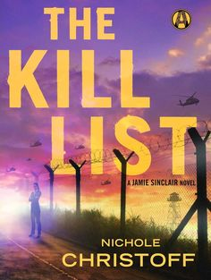 Book blast: The Kill List & The Kill Shot by Nichole Christoff #Giveaway - Straight Shootin' Book Reviews
