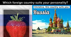 Which foreign country suits your personality?