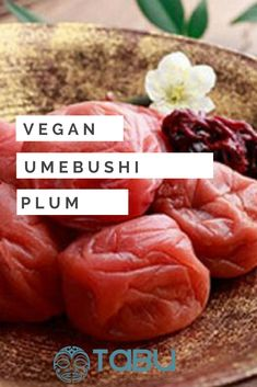 Ume (Prunus mume) is a fruit that's been commonly referred to as a plum but actually is a species of apricot. Vegan Appetizers, Vegan Snacks, Vegan Dinners, Breakfast Bowls, Vegan Breakfast, Prunus Mume, Sea Vegetables, Vegan Soups, Fermented Foods