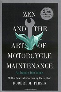 Zen and the Art of Motorcycle Maintenance book by Robert M. Pirsig