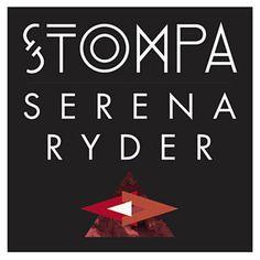 Stompa - Serena Ryder...my new car dancin song......
