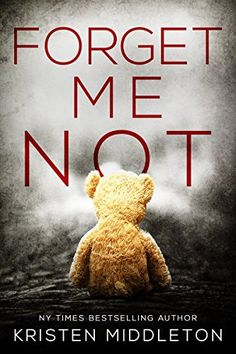 Forget Me Not (A Thrilling Suspense Novel) (Summit Lake Thriller Book Book Club Books, Book Nerd, Book Lists, Book 1, Reading Lists, I Love Books, New Books, Good Books, Books To Read