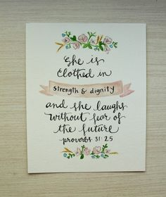 Original 8x10 in watercolor painting of Proverbs 31:25 with pink floral design. Perfect for a little girl or babys room